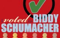 I Voted for Biddy Schumacher