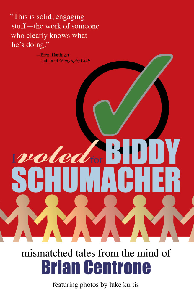 I Voted for Biddy Schumacher Print Front Cover